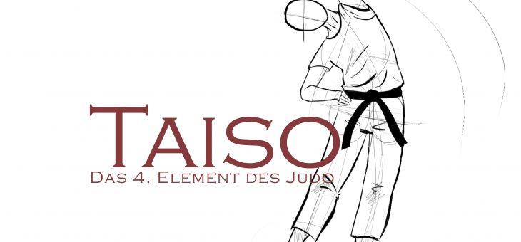 Taiso – das vierte Element des Judo